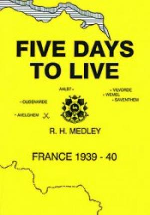 Five Days to Live - France 1939-40